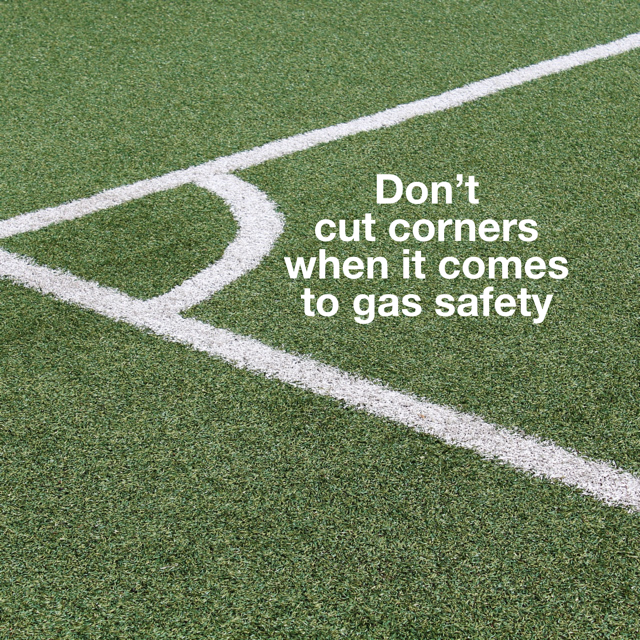 Don't Cut Corners with Gas